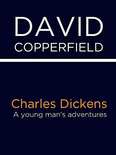 David Copperfield: (Illustrated) (English Edition)