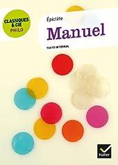Classiques & Cie Philo - Manuel (Épictète) d'Épictète