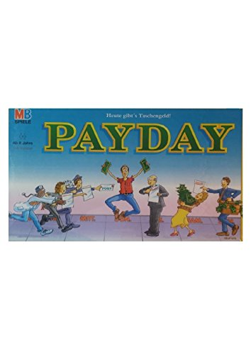 PAYDAY - Heute gibt's Taschengeld (Auch veröffentlicht unter: Ohne Moos nix los, Zaster, Zahltag)