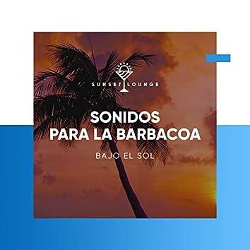 Sonidos para la Barbacoa Bajo el Sol