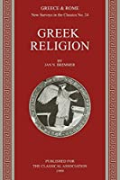 Greek Religion (New Surveys in the Classics, Series Number 24)