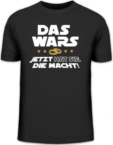 JGA 45 - DAS WARS - JETZT HAT SIE DIE MACHT! Junggesellenabschied Herren T-Shirt Fun Shirt Funshirt, Größe: L,schwarz