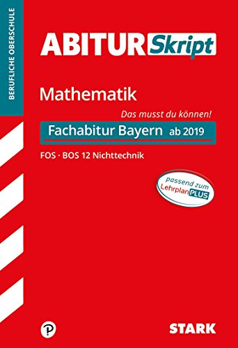 STARK AbiturSkript FOS/BOS - Mathematik 12. Klasse Nichttechnik - Bayern: Heft