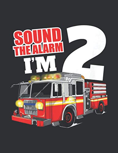 Sound The Alarm I'm 2 (Monthly Planner 2021): Firefighter Color Book, Lang Monthly Planners
