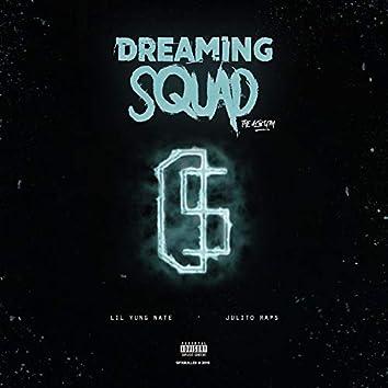 Dreaming Squad (The Album)
