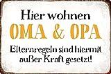 Metall Schild 20x30cm Hier wohnen Oma und Opa Spruch Sprüche Tin Sign