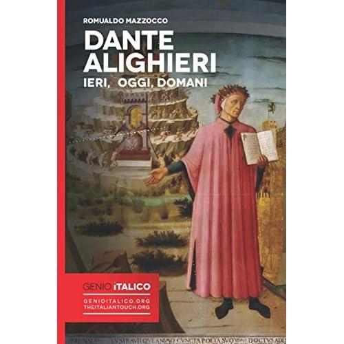 Dante Alighieri - Ieri Oggi Domani