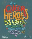 'Queer Heroes' von 'Arabelle Sicardi'