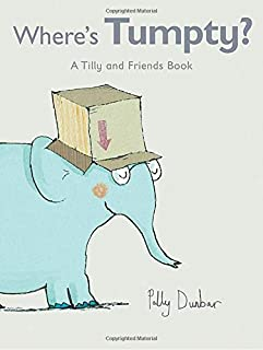Where's Tumpty?: A Tilly and Friends Book