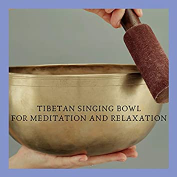 Tibetan Singing Bowl for Mediation and Relaxation