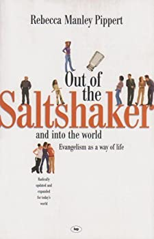 Paperback Out of the saltshaker: Evangelism as a Way of Life by Rebecca Manley Pippert (1999-09-17) Book