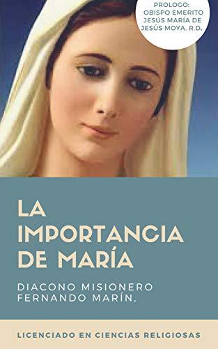 LA IMPORTANCIA DE MARIA