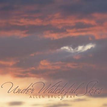 Under Watchful Skies
