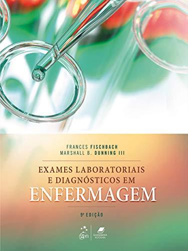 Exames Laboratoriais e Diagnósticos em Enfermagem