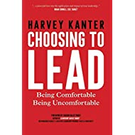 Choosing to Lead: Being Comfortable Being Uncomfortable