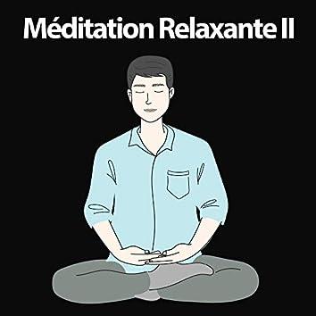Méditation Relaxante II