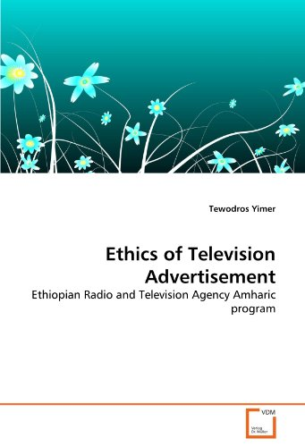 Ethics of Television Advertisement: Ethiopian Radio and Television Agency Amharic program