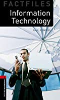 Oxford Bookworms Library Factfiles: Level 3:: Information Technology Audio Pack
