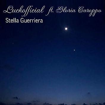 Stella Guerriera (feat. Gloria Caroppo)