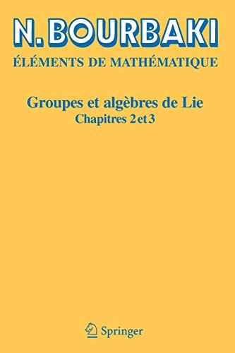 『Groupes et Algebres de Lie : Chapitres 2 et 3 (Elements de Mathematique)』のトップ画像