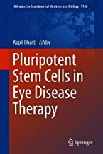 Pluripotent Stem Cells in Eye Disease Therapy (Advances in Experimental Medicine and Biology)