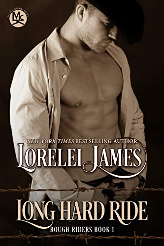 Long Hard Ride (Rough Riders Book 1) (English Edition)