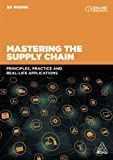 505 Products - Mastering the Supply Chain: Principles, Practice and Real-Life Applications
