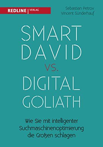 Smart David vs Digital Goliath: Wie Sie mit der richtigen Suchmaschinenoptimierung die Großen schlagen