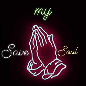God, Please Save My Soul (feat. SerGee)
