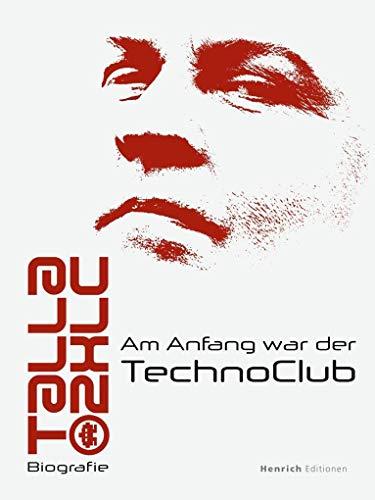 Talla 2XLC: Am Anfang war der TechnoClub