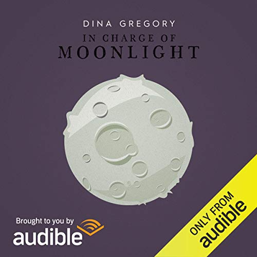 In Charge of Moonlight audiobook cover art
