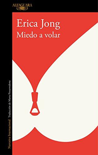 Miedo a volar eBook: Jong, Erica: Amazon.es: Tienda Kindle