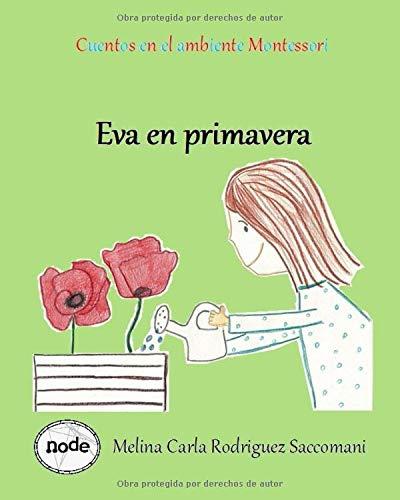 Cuentos en el ambiente Montessori: Eva en primavera