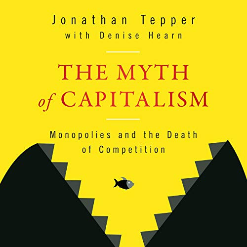 The Myth of Capitalism audiobook cover art