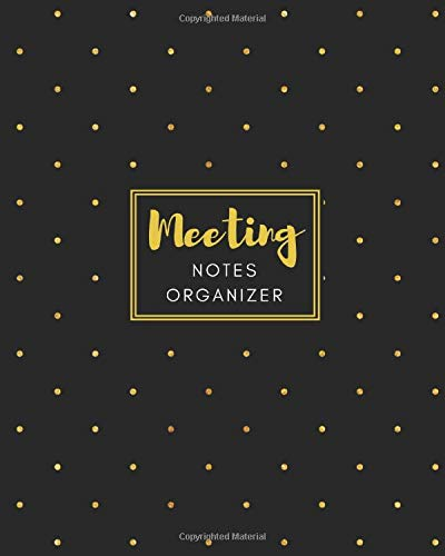 Meeting Notes Organizer: Business Minutes Taking Log Book with Action Items & Notes. Online Secretary Logbook Journal. Gold dots black cover