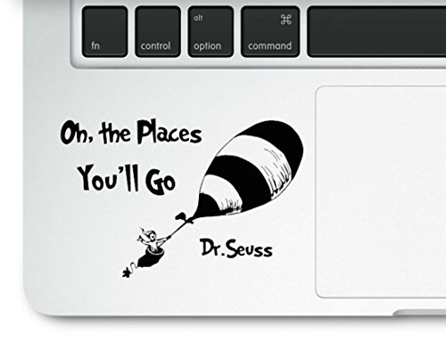 Dr. Seuss Motivational Life Quote Oh The Places You'll go Clear Vinyl Printed Decal Sticker for Laptop MacBook Cat in The Hat Trackpad