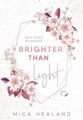 Brighter Than Light: Bad Boss Liebesroman (Velvet 2)