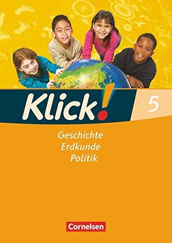 Klick! Geschichte, Erdkunde, Politik - Westliche Bundesländer - 5. Schuljahr: Arbeitsheft