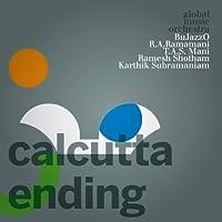 Calcutta Ending