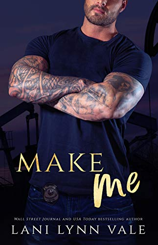 Make Me (KPD Motorcycle Patrol Book 4)