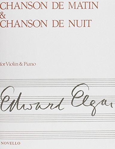 Edward Elgar: Chanson De Matin And Chanson De Nuit (Violin/Piano)