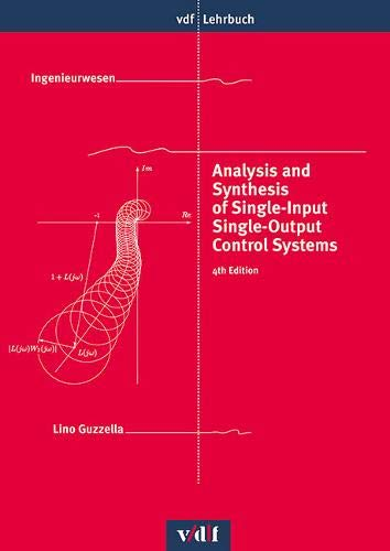 Analysis and Synthesis of Single-Input Single-Output Control Systems (vdf Lehrbuch)