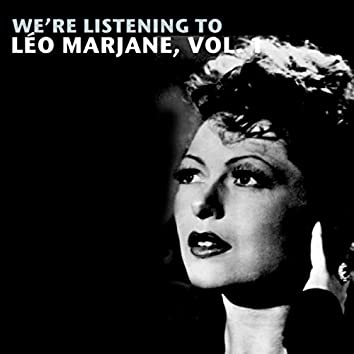 We're Listening To Léo Marjane, Vol. 1