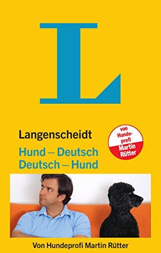Langenscheidt Hund-Deutsch/Deutsch-Hund (Langenscheidt ...-Deutsch)