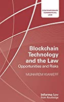 Blockchain Technology and the Law: Opportunities and Risks (Contemporary Commercial Law)