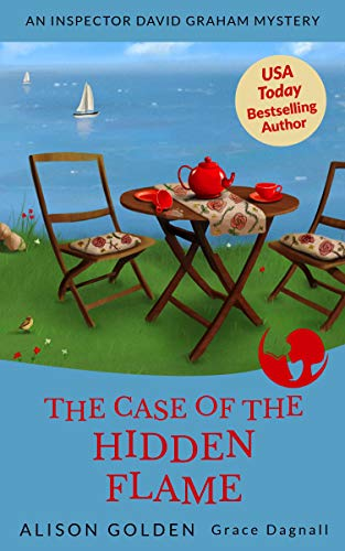 Book: The Case of the Hidden Flame (An Inspector David Graham Cozy Mystery Book 2) by Alison Golden