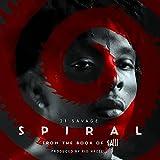Spiral [Explicit]