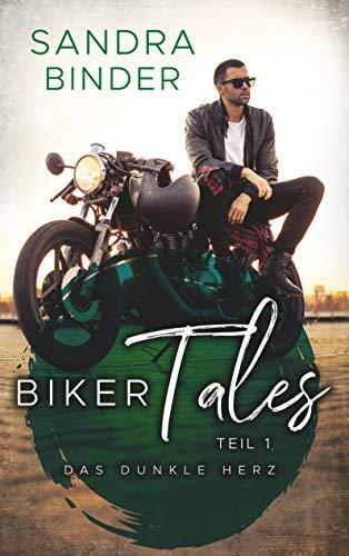 Biker Tales 1: Das dunkle Herz