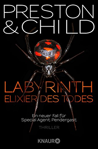 Labyrinth – Elixier des Todes: Ein neuer Fall für Special Agent Pendergast (Ein Fall für Special Agent Pendergast, Band 14)