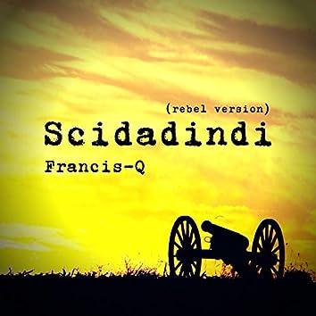 Scidadindi (Rebel Version)